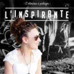 L'INSPIRANTE : Interview de votre créatrice par Sonia Diao
